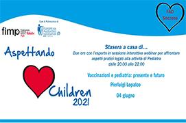 Course Image Aspettando Children 2021 - Vaccinazioni e pediatria: presente e futuro