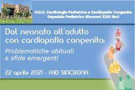 Course Image Dal neonato all'adulto con cardiopatia congenita. Problematiche abituali e sfide emergenti