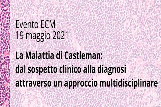 Course Image La malattia di Castleman: dal sospetto clinico alla diagnosi attraverso un approccio mutidisciplinare