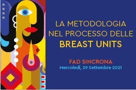 Course Image LA METODOLOGIA NEL PROCESSO DELLE BREAST UNITS